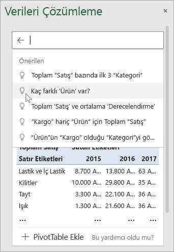 Excel'de Verileri Çözümleme, verilerinizin çözümlemelerine dayalı olarak size önerilen sorular sağlar.