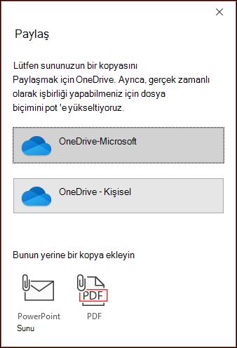 PowerPoint 'te, dosyanızı Microsoft bulut 'a yükleyip sorunsuz bir şekilde paylaşabilirsiniz.