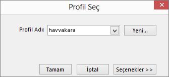 Yeni profilin adını içeren Profil Seç iletişim kutusu
