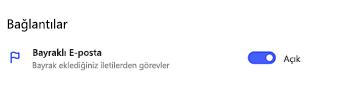 Bağlantılar'ın altındaki Ayarlar'da Açılmış Bayraklı E-postayı gösteren ekran görüntüsü