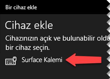 Cihazı bilgisayarınıza Bluetooth ile bağlamak istediğinizi Windows'a belirtmek için dijital kalemi seçin