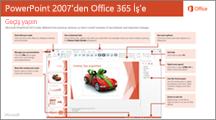 PowerPoint 2007'den Office 365'e geçiş kılavuzuna ait küçük resim