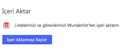İçeri aktarmayı Başlat 'ı seçerek listeleri ve görevlerinizi Wunderlist 'ten Içeri aktarma seçeneğiyle Windows 'da açık Yapılacaklar ayarlarının ekran görüntüsü.