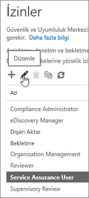 Hizmet Güvencesi Kullanıcısı rolünün ve sonra da düzenle simgesinin seçili olduğunu gösterir.