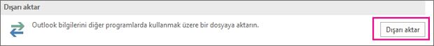 Gelişmiş sayfasında Dışarı Aktar'ı seçin