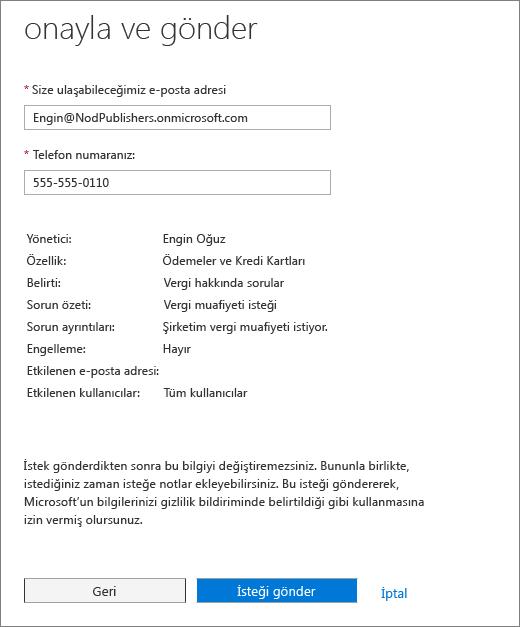 Onayla ve Gönder sayfasına Office 365 Yönetici merkezine hizmet isteği formunda.