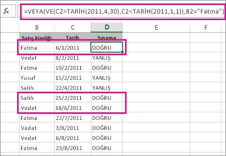 VE ve YADA işlevlerini aynı formülde kullanma