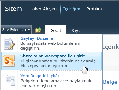 Site Eylemleri menüsünde SharePoint Workspace ile Eşitle komutu