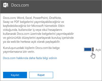 Kuruluşunuzdaki kişilerin Docs.com'da yayımlayabilmesini sağlamak için kaydırıcıyı Açık konuma getirin