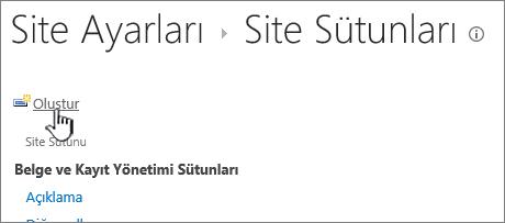 Site sütunları sayfasındaki oluştur düğmesi
