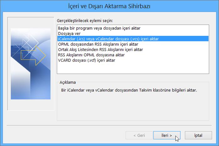 iCalendar veya vCalendar dosyasını İçeri Aktar seçeneğini belirleyin.