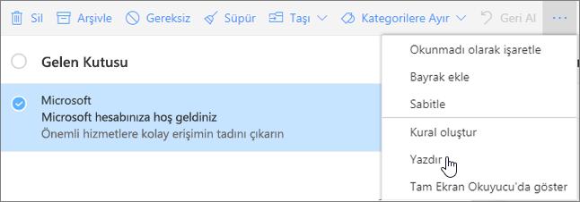 Bir e-posta iletisi için Yazdır seçeneğinin seçildiğini gösteren bir ekran görüntüsü.