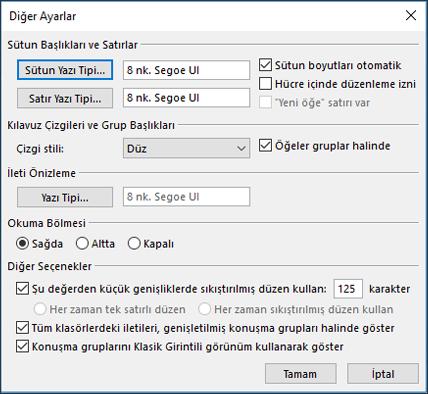 Kullandığınız görünümde yazı tiplerini ve yazı tipi boyutunu değiştirebilirsiniz.