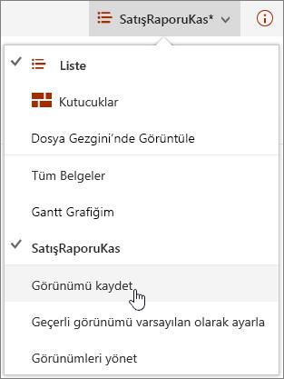 SharePoint Online görünüm seçenekleri menüsüyle Kaydet seçeneği