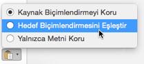 Mac için Outlook'a metin yapıştırırken yapıştırma seçenekleri