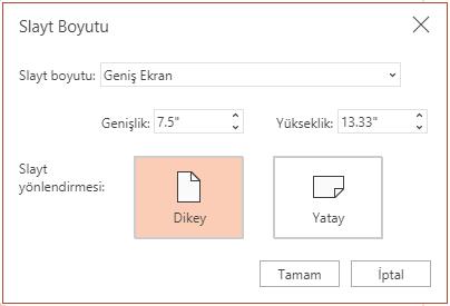Slayt Boyutu iletişim kutusundan, en boy oranını standart veya geniş ekran olarak ayarlayabilir ve yatay ya da dikey yönde görünmesini sağlayabilirsiniz.