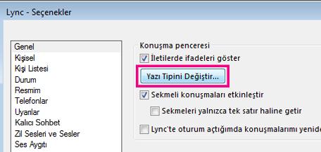 'Lync Genel Seçenekler penceresinin Yazı tipini değiştir düğmesi seçili durumdaki bölümünün ekran görüntüsü'