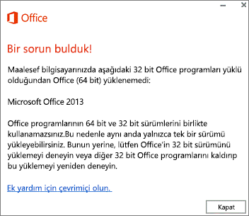 64 bit Office'in üzerine 32 bit Office yüklenemez hata iletisi