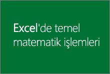Excel 2013'te temel matematik işlemleri