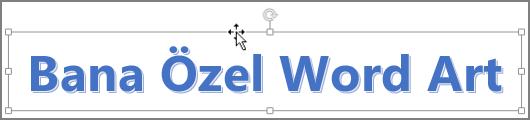 Dört başlı ok şeklinde imleç ile WordArt