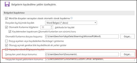 Word'de varsayılan çalışma klasörü ayarının gösterildiği Kaydet seçenekleri