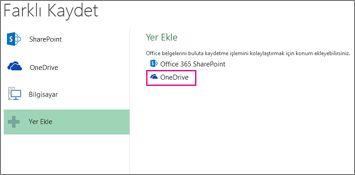 OneDrive'a kaydetme seçeneği