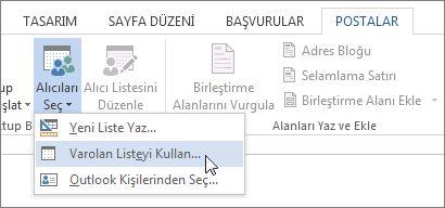 Word'de, Posta Gönderileri sekmesinde Varolan Listeyi Kullan seçeneği etkinken Alıcıları Seç komutunun gösterildiği ekran görüntüsü.