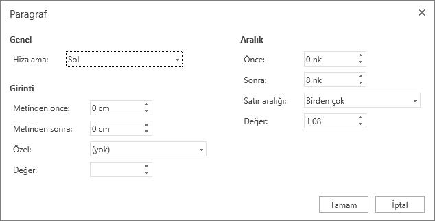 Genel, Girinti ve Aralık seçeneklerinin gösterildiği Paragraf iletişim kutusunun ekran görüntüsü.