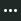 "Кнопка ""Додаткові параметри"" (три крапки в колі)"