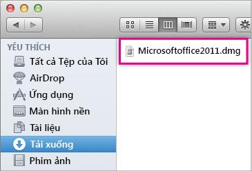 Chọn tệp MicrosoftOffice2011.dmg
