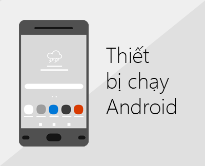 Bấm để thiết lập Office và email trên thiết bị chạy Android