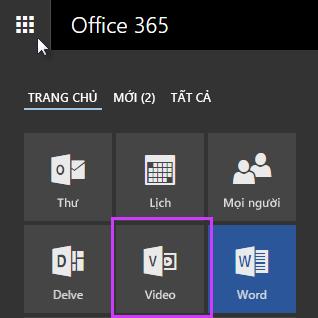 Biểu tượng video trong Office 365 trong công cụ khởi động ứng dụng