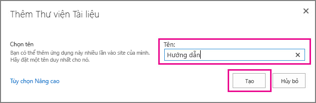 Nhập tên cho thư viện tài liệu của bạn, rồi chọn Tạo.