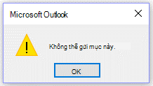 Thông báo lỗi Microsoft Outlook, không thể gửi thời gian này.