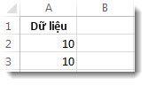 Dữ liệu trong các ô A2 và A3 trong một trang tính Excel