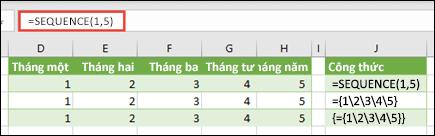 Tạo hằng số mảng ngang với = SEQUENCE (1, 5) hoặc = {1, 2, 3, 4, 5}