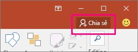 Hiển thị nút Chia sẻ trên ribbon trong PowerPoint 2016