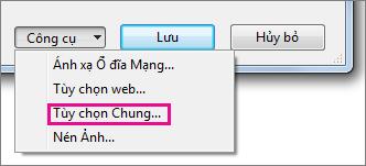 Tùy chọn Chung trên menu Công cụ