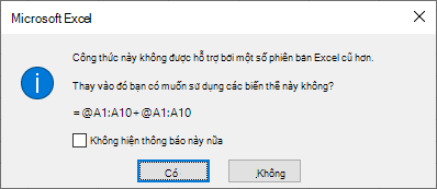 Hộp thoại hỏi xem bạn có muốn những người yêu cầu = @A1: A10 + @A1: A10 thay vào đó không.