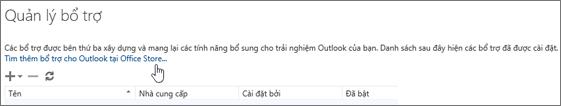 Hiển thị một mục trên trang Quản lý phần bổ trợ nơi liệt kê các phần bổ trợ đã được cài đặt, cùng một liên kết để tìm thêm phần bổ trợ cho Outlook trên Office Store.
