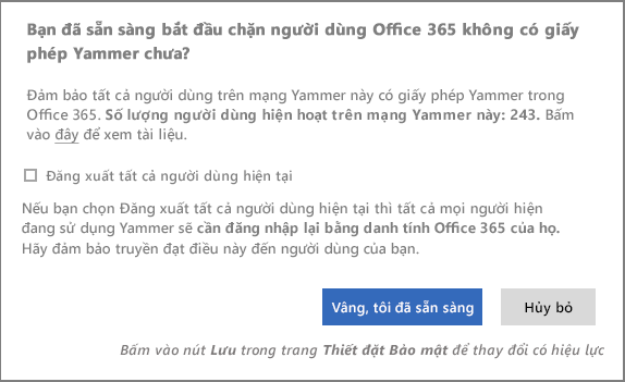 Ảnh chụp màn hình của hộp thoại xác nhận để bắt đầu việc chặn người dùng không có giấy phép Yammer