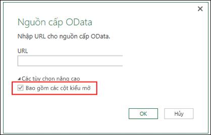 Power Query - Trình kết nối OData được nâng cao — tùy chọn nhập cột Kiểu Mở từ các nguồn cấp dữ liệu OData