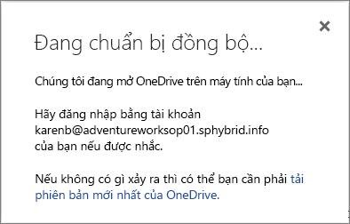 Ảnh chụp màn hình hộp thoại Chuẩn bị đồng bộ khi thiết lập OneDrive for Business để đồng bộ