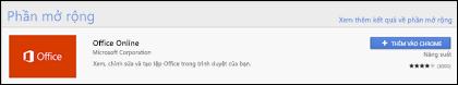 Phần mở rộng chính thức Office Online trong Chrome Web Store