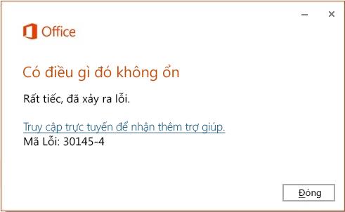 Mã lỗi 30145-4 khi cài đặt Office