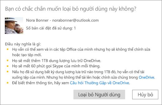 Ảnh chụp màn hình của hộp thoại xác nhận khi bạn loại bỏ người dùng khỏi thuê bao Office 365 Home của bạn.