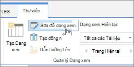 Thư viện SharePoint Online Ribbon tab sửa đổi dạng xem tùy chọn