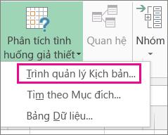 Trình quản lý Kịch bản trong bộ sưu tập Phân tích Nếu-Thì trên tab Dữ liệu