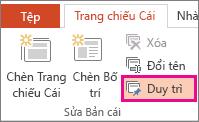 Tùy chọn Duy trì trên tab Trang chiếu Cái