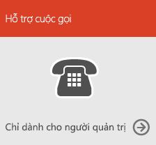 Gọi Hỗ trợ (chỉ dành cho người quản trị)
